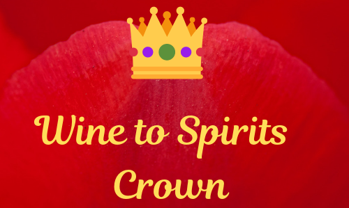 Wine to Spirits Crown